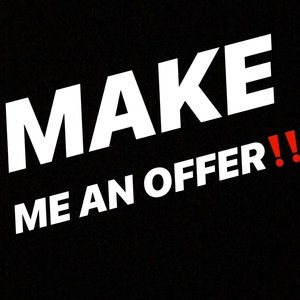 IM OPEN TO ALL OFFERS! NAME YOUR PRICE!